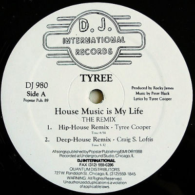 Tyree house music is my life dj international records for House music records