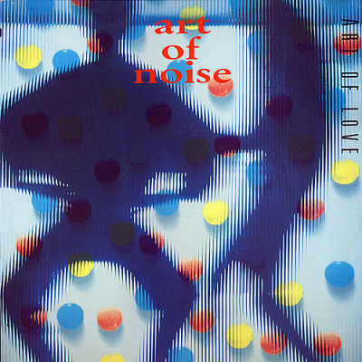 The Art Of Noise Art Of Love China Records