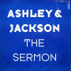 ASHLEY & JACKSON - The Sermon