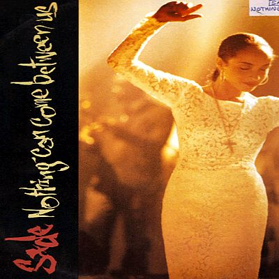 Sade Nothing Can Come Between Us Epic Records