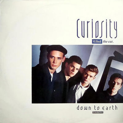 Curiosity Killed The Cat Down To Earth Phonogram