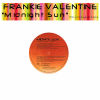 FRANKIE VALENTINE - Midnite Sun Part One