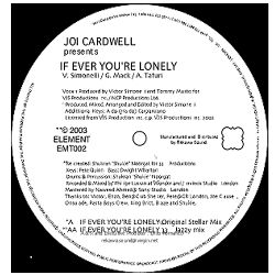 JOI CARDWELL - If You're Ever Lonely Remix