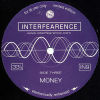 INTERFEARENCE - All Day/Money Or Belief