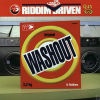 VARIOUS ARTISTES - Riddim Driven Washout