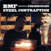 BMF feat SWAMBURGER - Steel Contraption